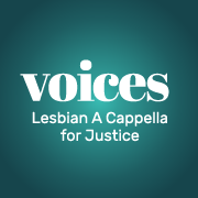 VOICES Lesbian A Cappella for Justice